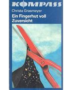 Ein Fingerhut voll Zuversicht - Grasmeyer, Christa
