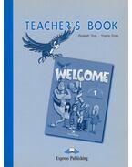 Welcome 1 - Teacher's Book - Gray, Elizabeth,  Virginia Evans