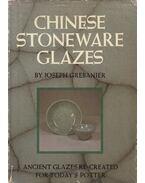 Chinese Stoneware Glazes - Grebanier, Joseph
