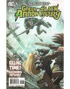 Green Arrow/Black Canary 15. - Norton, Mike, Kreisberg, Andrew