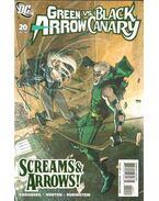 Green Arrow/Black Canary 20. - Norton, Mike, Kreisberg, Andrew