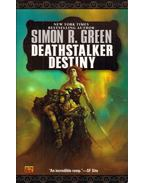 Deathstalker Destiny - Green, Simon R.