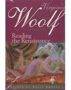 Virginia Woolf – Reading the Renaissance - GREENE, SALLY (editor)