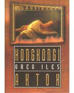 Hongkongi aktok - Greg Iles