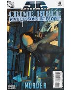 52 Aftermath: Crime Bible Five Lessons of Blood 4. - Greg Rucka, Olmos, Diego