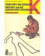 Mörder sucht passenden Sündenbock - Gregory McDonald