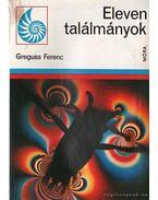 Eleven talányok - Greguss Ferenc