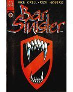Bar Sinister Vol. 1. No. 1 - Grell, Mike, Hoberg, Rick