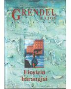 Einstein harangjai (dedikált) - Grendel Lajos