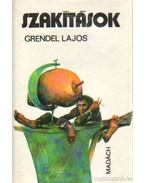 Szakítások - Grendel Lajos