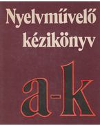 Nyelvművelő kézikönyv I. kötet (A-K) - Grétsy László, Kovalovszky Miklós