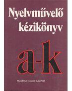 Nyelvművelő kézikönyv I. kötet - Grétsy László, Kovalovszky Miklós