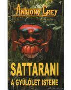 Sattarani a gyűlölet Istene - Grey Anthony