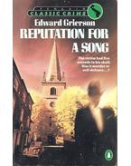 Reputation for a Song - GRIERSEON, EDWARD