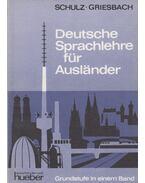 Deutsche Sprachlehre für Ausländer - Griesbach,Heinz, Schulz,Dora