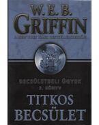 Titkos becsület - Griffin W. E. B
