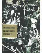 Az inkvizíció története - Grigulevics, I. R.