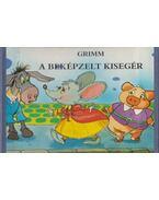 A beképzelt kisegér - Grimm