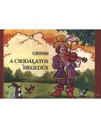 A csodálatos hegedűs - Grimm