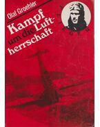 Kampf um die Luftherrschaft - Groehler, Olaf