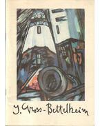 Gross-Bettelheim Jolán retrospektív kiállítása - Hegyi Lóránd