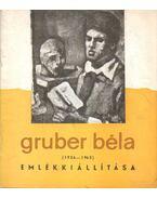 Gruber Béla (1936-1963) emlékkiállítása 1964 - Bernáth Aurél