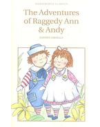 The Adventures of Rageddy Ann & Andy - GRUELLE, JOHN