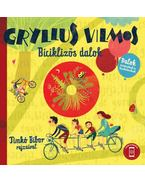 Biciklizős dalok - CD melléklettel - Gryllus Vilmos
