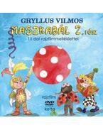 Maszkabál 2. rész - Gryllus Vilmos