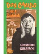 Don Camillo és a fiatalok - Guareschi, Giovannino