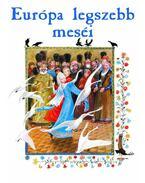 Európa legszebb meséi - Guarnieri, Rossana