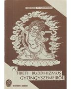 A tibeti buddhizmus gyöngyszemeiből - GUENTHER, HERBERT, V.