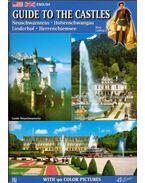 Guide to the Castles: Neuschwanstein, Hohenschwangau, Linderhof, Herrenchiemsee