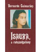 Isaura, a rabszolgalány - Guimaraes, Bernardo
