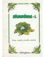 Zöldgyümag - I. - Gulyás György