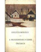 A huszonnegyedik órában - Gulyás Mihály