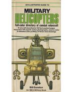 An Illustrated Guide to Military Helicopters - Gunston, Bill