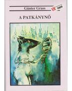 A Patkánynő - Günter Grass