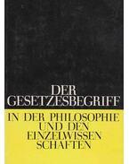 Der Gesetzesbegriff in der Philosophie und den Einzelwissenschaften - Günter Kröber
