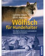 Wölfisch für Hundehalter - Günther Bloch, Elli H. Radinger
