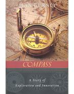 Compass – A Story of Exploration and Innovation - GURNEY, ALAN