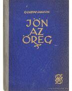Jön az öreg - Gustaf-Janson, Gösta