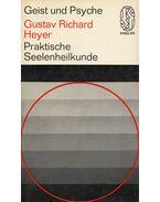 Praktische Seelenheilkunde - Gustav Richard Heyer