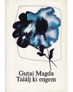 Találj ki engem - Gutai Margit