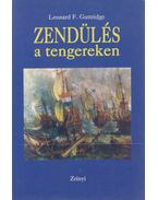 Zendülés a tengereken - Guttridge, Leonard F.