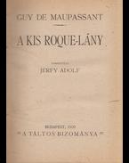 A kis Roque-lány - Guy de Maupassant