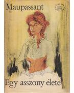 Egy asszony élete - Guy de Maupassant