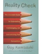 Reality Check - Guy Kawasaki