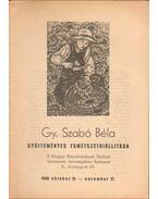 Gy. Szabó Béla gyűjteményes fametszetkiállítása (dedikált) - M. Kiss Pál