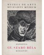Gy. Szabó Béla kiállítás
